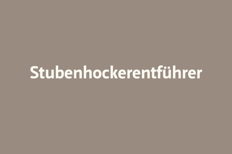 Stubenhockerentführer